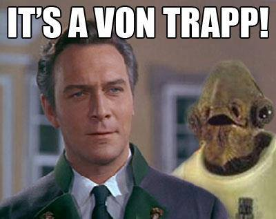 It's a von Trapp!
